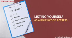 Listing Yourself as a Bollywood Actress